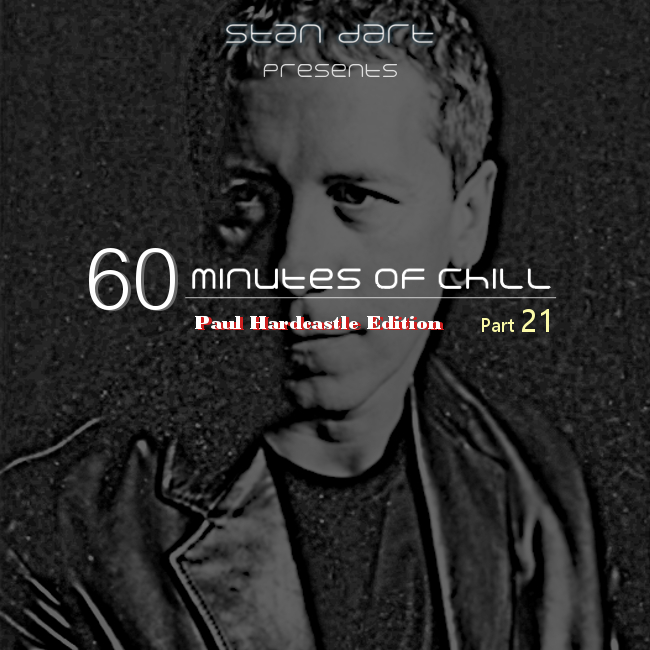 60-Minutes-Of-Chill-Part-21 (Paul Hardcastle Edition)