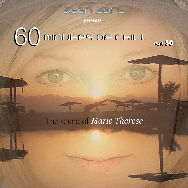 60-Minutes-Of-Chill-Part-30-(The sound of Marie Therese)
